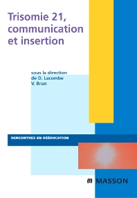Trisomie 21, communication et insertion - 1st Edition - ISBN: 9782294703768, 9782994098430