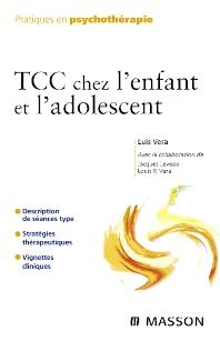 TCC chez l'enfant et l'adolescent - 1st Edition - ISBN: 9782294704024, 9782294097553