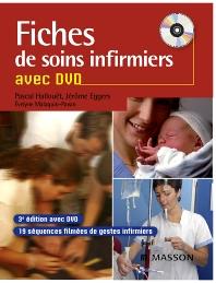 Fiches de soins infirmiers avec DVD - 3rd Edition - ISBN: 9782294704284