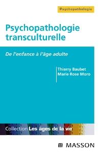 Psychopathologie transculturelle - 1st Edition - ISBN: 9782294704345