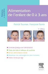 Alimentation de l'enfant de 0 à 3 ans - 2nd Edition - ISBN: 9782294704352, 9782294717840