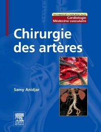 Chirurgie des artères - 1st Edition - ISBN: 9782294704383, 9782994100515