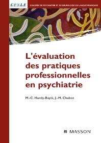 L'évaluation des pratiques professionnelles en psychiatrie - 1st Edition - ISBN: 9782294704512, 9782994098560