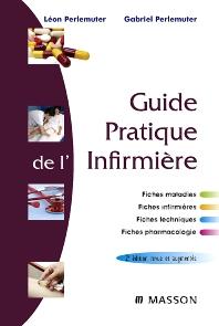 Guide pratique de l'infirmière - 2nd Edition - ISBN: 9782294704529