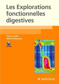 Les explorations fonctionnelles digestives - 1st Edition - ISBN: 9782294704703, 9782994099963