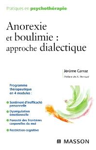 Anorexie et boulimie : approche dialectique  - 1st Edition - ISBN: 9782294704741, 9782294097560