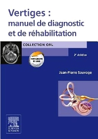 Vertiges : manuel de diagnostic et de réhabilitation - 1st Edition - ISBN: 9782294704796, 9782994100430