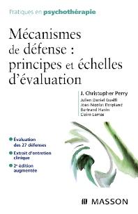 Mécanismes de défense : principes et échelles d'évaluation - 2nd Edition - ISBN: 9782294704925, 9782994099123