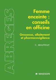 Femme enceinte : conseils en officine - 1st Edition - ISBN: 9782294705113