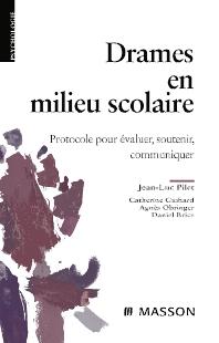 Drames en milieu scolaire - 1st Edition - ISBN: 9782294705151, 9782994099444