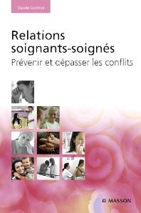Relations soignants-soignés - 1st Edition - ISBN: 9782294705373