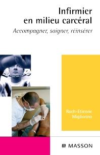 Infirmier en milieu carcéral - 1st Edition - ISBN: 9782294705502