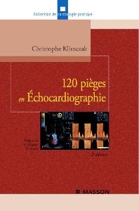 120 pièges en Échocardiographie - 2nd Edition - ISBN: 9782294705854, 9782994099239