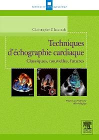 Techniques d'échographie cardiaque - 1st Edition - ISBN: 9782294706066, 9782294733390