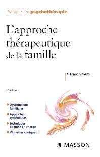 L'approche thérapeutique de la famille - 5th Edition - ISBN: 9782294706134, 9782994099482