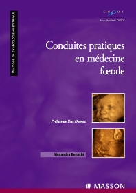 Conduites pratiques en médecine foetale - 1st Edition - ISBN: 9782294706264