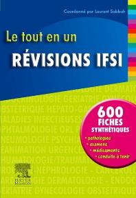 Le tout en un Révisions IFSI  - 1st Edition - ISBN: 9782294706332