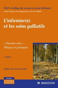 L'infirmier(e) et les soins palliatifs - 4th Edition - ISBN: 9782294706790, 9782994099550