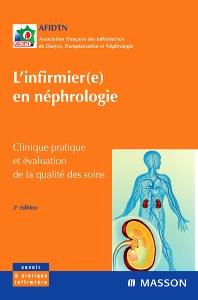 L'infirmier(e) en néphrologie - 3rd Edition - ISBN: 9782294706806, 9782994099512