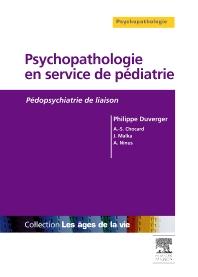 Psychopathologie en service de pédiatrie - 1st Edition - ISBN: 9782294706899, 9782294717208