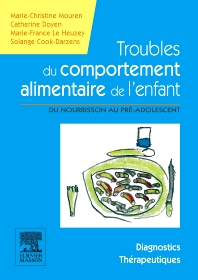 Troubles du comportement alimentaire de l'enfant  - 1st Edition - ISBN: 9782294707315, 9782294717673