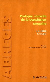 Pratique nouvelle de la transfusion sanguine - 3rd Edition - ISBN: 9782294707346, 9782994099260