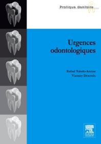 Urgences odontologiques - 1st Edition - ISBN: 9782294707353, 9782994100553