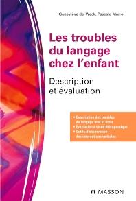 Les troubles du langage chez l'enfant - 1st Edition - ISBN: 9782294707599, 9782294718816
