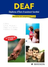 DEAF - Diplôme d'État d'Assistant Familial - 1st Edition - ISBN: 9782294707629, 9782294718830