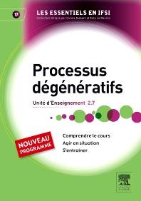 Processus dégénératifs - 1st Edition - ISBN: 9782294707827, 9782294732553