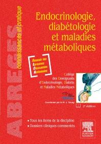 Endocrinologie, diabétologie et maladies métaboliques - 2nd Edition - ISBN: 9782294708138, 9782294722332