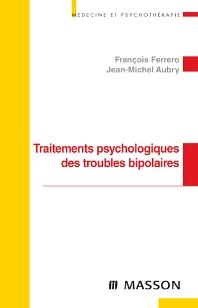 Traitements psychologiques des troubles bipolaires  - 1st Edition - ISBN: 9782294708152, 9782294097409