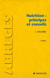 Nutrition : principes et conseils - 3rd Edition - ISBN: 9782294708176, 9782294097423