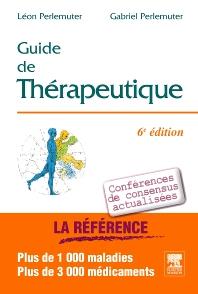 Guide de thérapeutique - 6th Edition - ISBN: 9782294708213