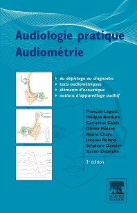 Audiologie pratique - Audiométrie - 3rd Edition - ISBN: 9782294708350, 9782294717222