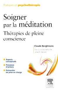 Soigner par la méditation - 1st Edition - ISBN: 9782294708435, 9782994100355