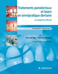 Traitements parodontaux et lasers en omnipratique dentaire - 1st Edition - ISBN: 9782294708572, 9782994100270