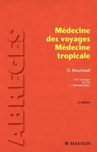 Médecine des voyages - Médecine tropicale - 2nd Edition - ISBN: 9782294708671