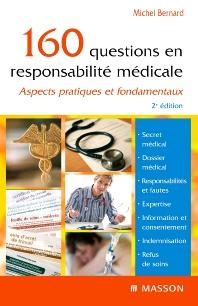 160 questions en responsabilité médicale - 2nd Edition - ISBN: 9782294708879, 9782294097669