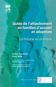 Guide de l'attachement en familles d'accueil et adoptives - 1st Edition - ISBN: 9782294709029, 9782294717581