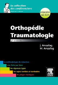 Orthopédie-Traumatologie - 2nd Edition - ISBN: 9782294709043, 9782294720116