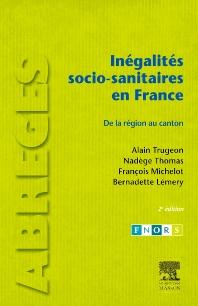 Inégalités socio-sanitaires en France - 2nd Edition - ISBN: 9782294709203, 9782994100478
