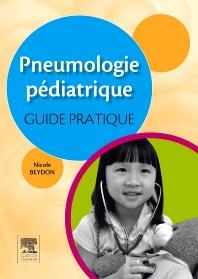 Pneumologie pédiatrique : guide pratique - 1st Edition - ISBN: 9782294709326, 9782294717512