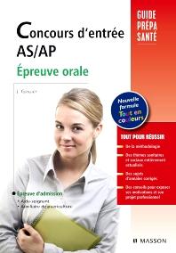 Concours d'entrée AS/AP. Épreuve orale - 7th Edition - ISBN: 9782294709340, 9782294718977