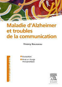 Maladie d'Alzheimer et troubles de la communication - 1st Edition - ISBN: 9782294709500