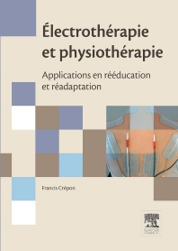 Électrothérapie et physiothérapie - 1st Edition - ISBN: 9782294709562, 9782294732072