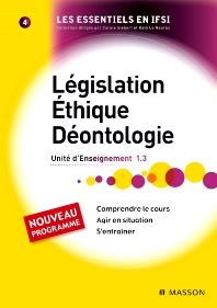 Législation. Éthique. Déontologie - 1st Edition - ISBN: 9782294709654, 9782294720734