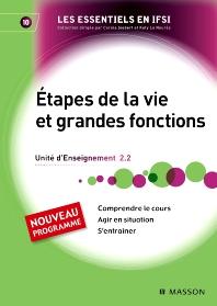 Étapes de la vie et grandes fonctions - 1st Edition - ISBN: 9782294709661, 9782294718625