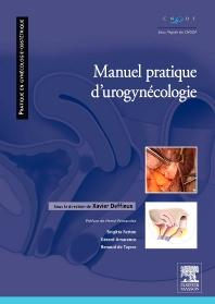 Manuel pratique d'uro-gynécologie - 1st Edition - ISBN: 9782294709937