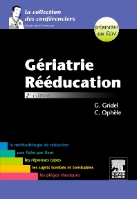Gériatrie-Rééducation - 2nd Edition - ISBN: 9782294709975, 9782294720208